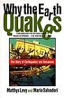 Why the Earth Quakes by Matthys Levy and Mario Salvadori (1997, Paperback) : Mario Salvadori, Matthys Levy (Paperback, 1997)