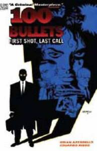 100 Bullets Vol. 1: First Shot, Last Call-ExLibrary