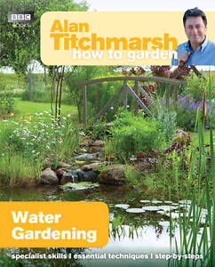 Alan-Titchmarsh-How-to-Garden-Water-Gardening-ExLibrary