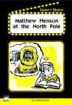 Matthew Henson at the North Pole, Candice Kramer, 1410807983