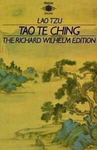 Tao Te Ching: The Book of Meaning and Life (Arkana), Lao Tzu