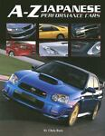 A-Z Japanese Performance Cars by Chris Rees (2006, Hardcover) Image