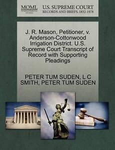 J-R-Mason-Petitioner-V-Anderson-Cottonwood-Irrigation-District-U-S