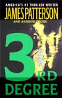 3rd Degree by James Patterson and Andrew Gross (2005, Paperback)