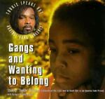 Gangs and Wanting to Belong, Stanley T. Williams, 156838131X