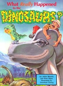 What-Really-Happened-to-Dinosaurs-by-Ken-Ham-and-John-D-Morris-1993