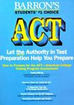 How to Prepare for the ACT - American College Testing Program Assessment, George Ehrenhaft, 0812012542