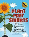 Plant Parts Smarts, Eric Braun, 1404880720