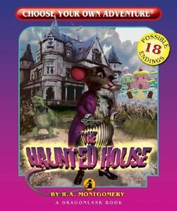 The Haunted House Choose Your Own Adventure Dragonlarks