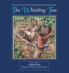 The Whistling Tree, Audrey Penn, 0974930393