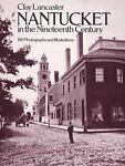 Nantucket in the Nineteenth Century, Clay Lancaster, 0486237478