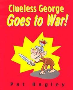Clueless George Goes to War-ExLibrary