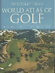 World Atlas of Golf, Pat Ward-Thomas and Herbert Warren Wind, 0600609626