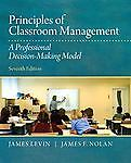 Principles of Classroom Management : A Professional Decision-Making Model, Levin, James and Nolan, James F., 0132868628