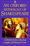 An Oxford Anthology of Shakespeare, William Shakespeare, 0192822403