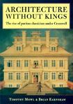 Architecture Without Kings, Timothy Mowl and Brian Earnshaw, 0719046793