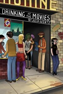 Drinking at the Movies by Julia Wertz (2...