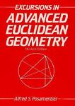 Excursions in Advanced Euclidean Geometry, Alfred S. Posamentier, 0201203596