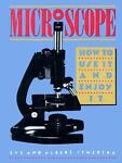 Microscope, Eve Stwertka and Albert Stwertka, 0671637053