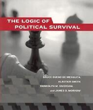 The Logic of Political Survival by Bruce Bueno de Mesquita, James D. Morrow,...