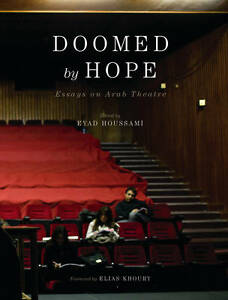 doomed by hope essays on arab theatre new book mon  image is loading doomed by hope essays on arab theatre new