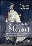 F R Den Deutschen Mozart by Siegfried Anheisser (Paperback / softback, 2011)