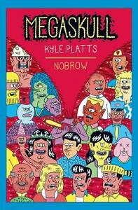 NEW Megaskull (Nobrow Serial Box) by Kyle Platts