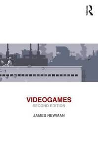 Videogames by James Newman (Paperback, 2013)