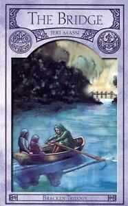 The Bridge Bracken Trilogy, Book 1