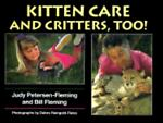 Kitten Care and Critters, Judy Petersen-Fleming and Bill Fleming, 0688125662