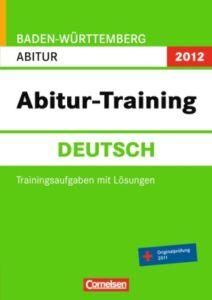 Deutsch, Abitur Baden-Württemberg 2013 (2012) Cornelsen Trainingsaufgaben