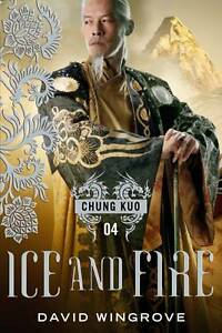 Ice and Fire: Chung Kuo Series-ExLibrary