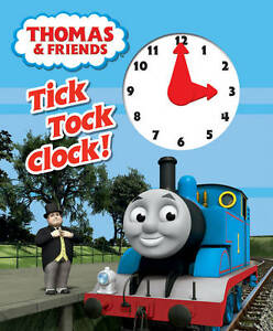 Thomas & Friends Tick Tock Clock!, , Very Good Book