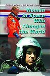 Women in Space Who Changed the World, Sonia Gueldenpfennig, 1448859980