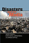 Disasters And The Media Pantti  Mervi 9781433108266