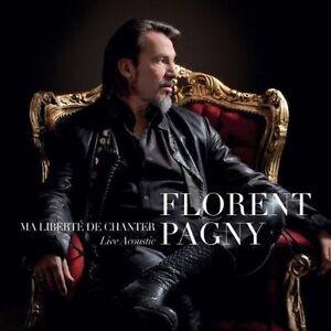 PAGNY-FLORENT-MA-LIBERTE-DE-CHANTER-LIVE-ACOUSTIQUE-CD-NEW