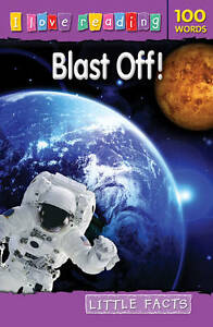 Little Facts 100 Words: Blast off! (Paperback)