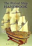 The Period Ship Handbook, Keith Julier, 1557506787