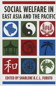 Social Welfare in East Asia and the Pacific, Sharlene Furuto