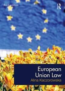 European Union Law by Alina Kaczorowska Paperback 2013 - Cardiff, United Kingdom - European Union Law by Alina Kaczorowska Paperback 2013 - Cardiff, United Kingdom