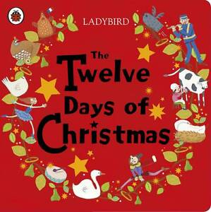 Ladybird, The Twelve Days of Christmas (Ladybird Baby & Toddler), Very Good Book