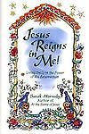 Jesus Reigns in Me!, Sarah Horsby, 0800792416