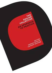 USED-LN-The-Design-Collective-An-Approach-to-Practice-by-Harriet-Edquist