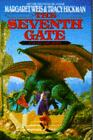 The Seventh Gate Vol. 7 by Tracy Hickman and Margaret Weis (1994, Hardcover)