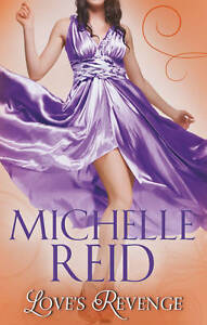 Love's Revenge (Mills & Boon Special Releases), Michelle Reid, Used; Acceptable