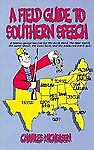 A Field Guide to Southern Speech, Charles Nicholson, 0874830982