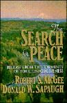 The Search for Peace, Robert S. McGee and Donald W. Sapaugh, 0892838914
