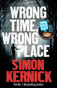 Wrong-Time-Wrong-Place-Quick-Reads-2013-Kernick-Simon-Paperback-00995802