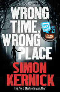 Wrong-Time-Wrong-Place-Quick-Reads-2013-by-Simon-Kernick-9780099580225