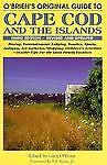 O'Brien's Original Guide to Cape Cod and the Islands, , 0940160668